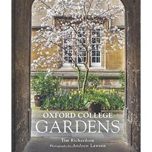 Oxford-College-Gardens-By-Tim-Richardson-9780711232181-Hardcover-BRAND-New