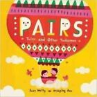 Pairs: Twins and Other Twosomes by Evan Welty (Hardback, 2014)