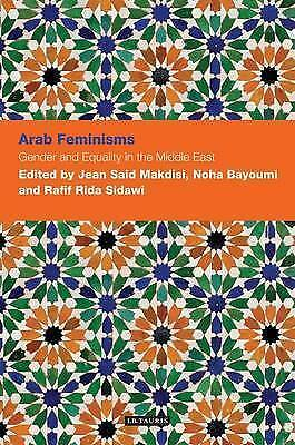 1 of 1 - Arab Feminisms: Gender and Equality in the Middle East (Contemporary Arab Schola