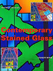 Contemporary Stained Glass by Andrew Moor (Hardback, 1994)
