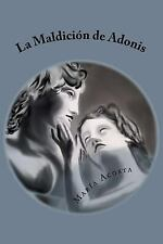 La Maldicion de Adonis by María Acosta (2015, Paperback)