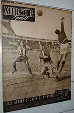 MIROIR SPRINT N°149 1949 FOOTBALL COUPE 1/2 RACING-METZ LOSC-STADE FRANCAIS