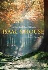 Isaac's House: A Love Story of the Old South by Jane Bennett Gaddy Ph D, Jane Bennett Gaddy (Hardback, 2011)