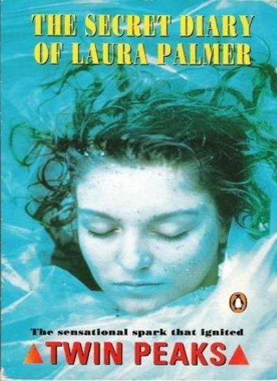 The Secret Diary of Laura Palmer,Jennifer Lynch, Mark Frost