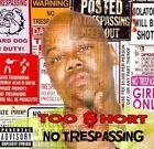 No Trespassing 0857490003017 by Too Short CD