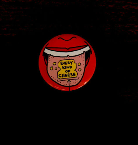 Every Kind Of Cheese Mouth Tongue Button//Pin Available In Bulk!
