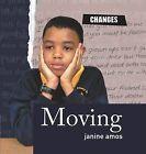 Moving by Janine Amos (Hardback, 2009)