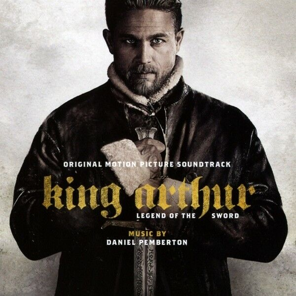 KING ARTHUR: LEGEND OF THE SWORD / O.S.T. (UK)