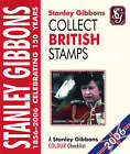 Collect British Stamps: A Stanley Gibbons Colour Checklist: 2006 by Stanley Gibbons (Paperback, 2005)