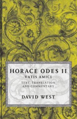 Horace Odes II: Vatis Amici