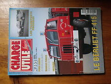$$v Revue Charge Utile magazine N°162 Berliet FF 415  Friderici  Rochet-Schneide