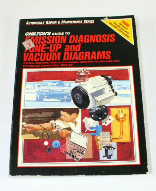 Chilton's Guide to Emission Diagnosis Tune-Up and Vacuum Diagrams 1979