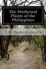 The Medicinal Plants of the Philippines by T. H. Pardo de Tavera (2014,...