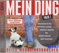 MEIN DING + 2 CD + 40 Geile Wahnsinnskracher + PARTY +