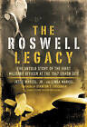 Roswell Legacy: The Untold Story of the First Military Officer at the 1947 Crash Site by Linda Marcel, Jesse Marcel (Paperback, 2008)