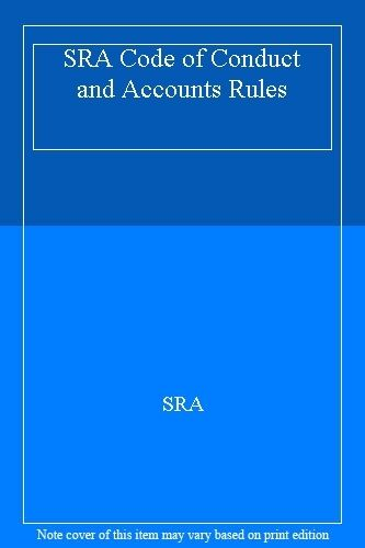 SRA Code of Conduct and Accounts Rules,SRA