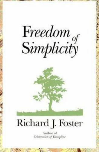 Freedom of Simplicity Paperback Richard J. Foster