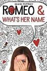 Romeo & What's Her Name by Shani Petroff (Paperback, 2017)