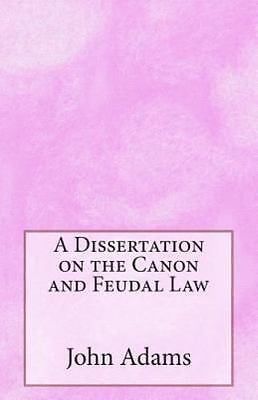 Dissertation on the canon and feudal law