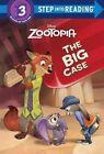 The Big Case Disney Zootopia Step Into Reading by Bill Scollon