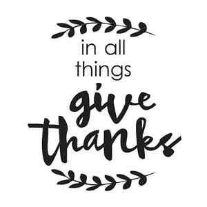 Image Is Loading Thanksgiving STENCIL In All Things Give Thanks For