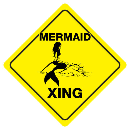 MERMAID CROSSING Funny Novelty Xing Sign