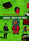 Language, Society and Power: An Introduction by Joanna Thornborrow, Jason Jones, Ishtla Singh, Linda Thomas, Jean Stilwell Peccei, Shan Wareing (Paperback, 1999)