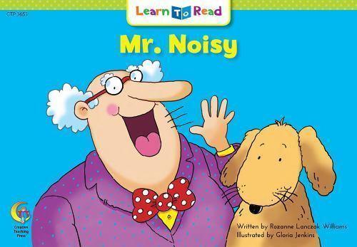 Mr. Noisy Learn to Read, Fun & Fantasy by Rozanne Lanczak Williams