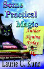 Some Practical Magic by Laurie C Kuna (Paperback / softback, 2004)