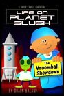 The Vroomball Showdown by Shaun Baland (Paperback / softback, 2013)