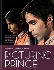 Picturing Prince : An Intimate Portrait by Steve Parke (2017, Hardcover)
