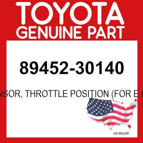 THROTTLE POSITION FOR E.F.I. TOYOTA GENUINE 89452-30140 SENSOR OEM
