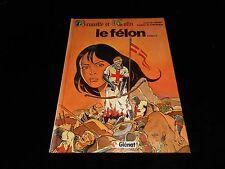 Convard /Genin : Brunelle et Colin 4 : Le félon Editions Glénat 1985