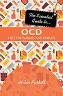 The Essential Guide to OCD: Help for Families and Friends by Helen Poskitt (Paperback, 2013)