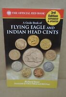A Guide Book Of Flying Eagle And Indian Head Cents 3rd Ed. By Snow Red Book