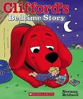 Clifford's Bedtime Story by Norman Bridwell (Board book)