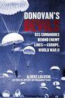 Donovan's Devils: Oss Commandos Behind Enemy Lines-Europe, World War II by Albert Lulushi (Hardback, 2016)