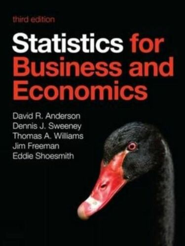 1 of 1 - Statistics for Business and Economics by Dennis Sweeney, Eddie Shoesmith,...
