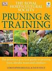 RHS Pruning and Training by Christopher Brickell, David Joyce (Paperback, 2006)