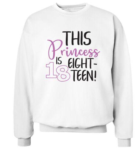 16th 4765 21st hoodie // sweatshirt birthday 18th This princess is eighteen