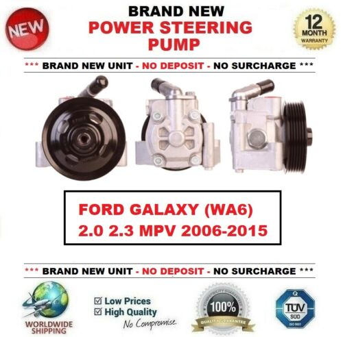 2.0 2.3 MPV 2006-2015 *** Brand New ** POWER STEERING PUMP for FORD GALAXY WA6