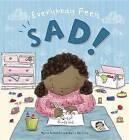 Everybody Feels Sad! by Moira Butterfield (Hardback, 2016)