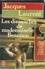 JACQUES LAURENT LES DIMANCHES DE MADEMOISELLE BEAUNON