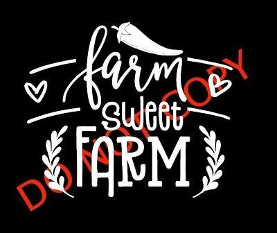 FARM SWEET FARM DECAL CAR TRUCK TRACTOR LAPTOP CUTE FARMERS