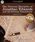 The Personal Narrative of Jonathan Edwards and His Seventy Resolutions by Jonathan Edwards (CD-Audio, 2011)