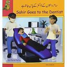 Sahir Goes to the Dentist by Chris Petty (Paperback, 2005)