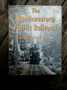 Hardcover Book 3rd Ed NORTHWESTERN PACIFIC RAILROAD Redwood Empire Route STINDT
