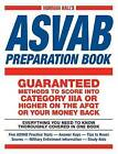 Norman Hall's ASVAB Preparation Book: Everything You Need to Know Thoroughly Covered in One Book Five ASVAB Practice Tests-Answer Keys-Tips to Boost Scores-Military Enlistment Information-Study AIDS by Norman Hall (Paperback, 2014)