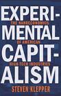 Experimental Capitalism von Steven Klepper (2016, Gebundene Ausgabe)