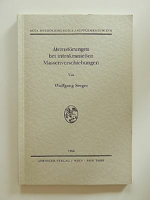 Atemstörungen Bei Intrakraniellen Massenverschiebungen Wolfgang Seeger 1968 Dauerhaft Im Einsatz Studium & Wissen Medizin
